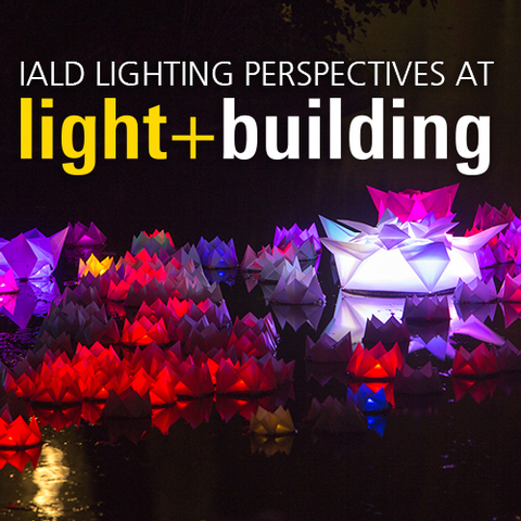 Event ListingIALD LIGHTING PERSPECTIVES AT LIGHT + BUILDING 2016  sc 1 st  IALD - Home - International Association of Lighting Designers & IALD - Home - International Association of Lighting Designers