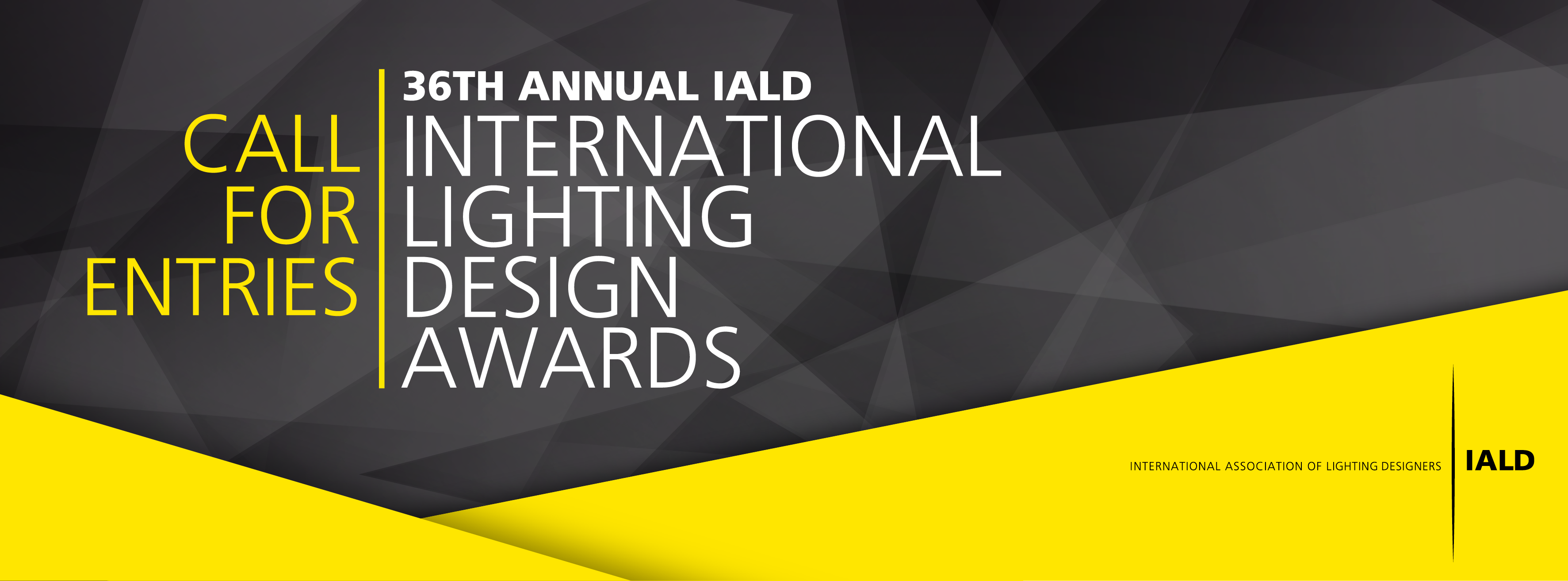 36th Annual IALD International Lighting Design Awards Call for Entries Banner & IALD - Home - International Association of Lighting Designers